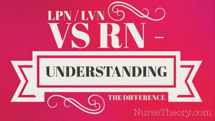 LPN / LVN vs RN – Understanding the difference
