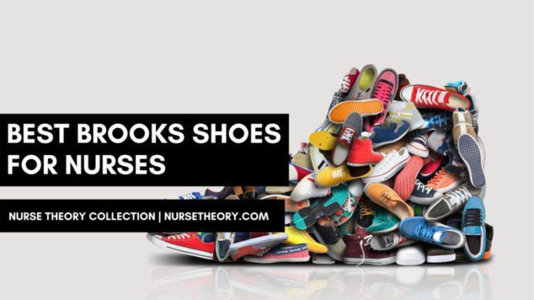 5 Best Brooks Shoes for Nurses