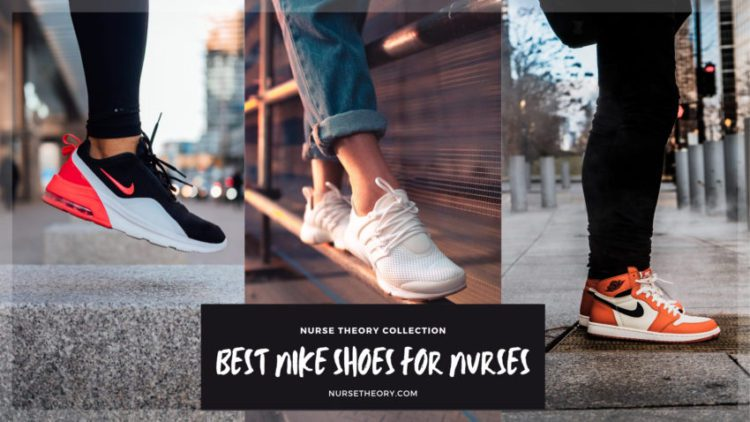 10 Best Nike Shoes for Nurses